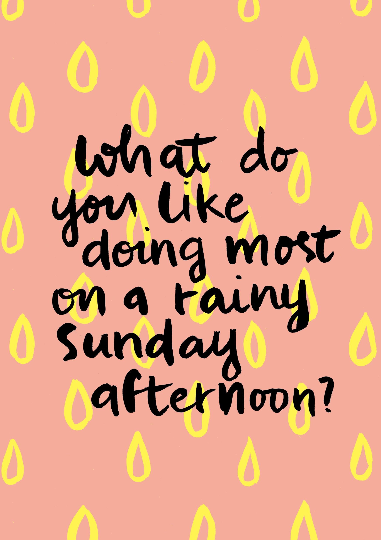 Rainy Sunday Afternoon Flow Magazine