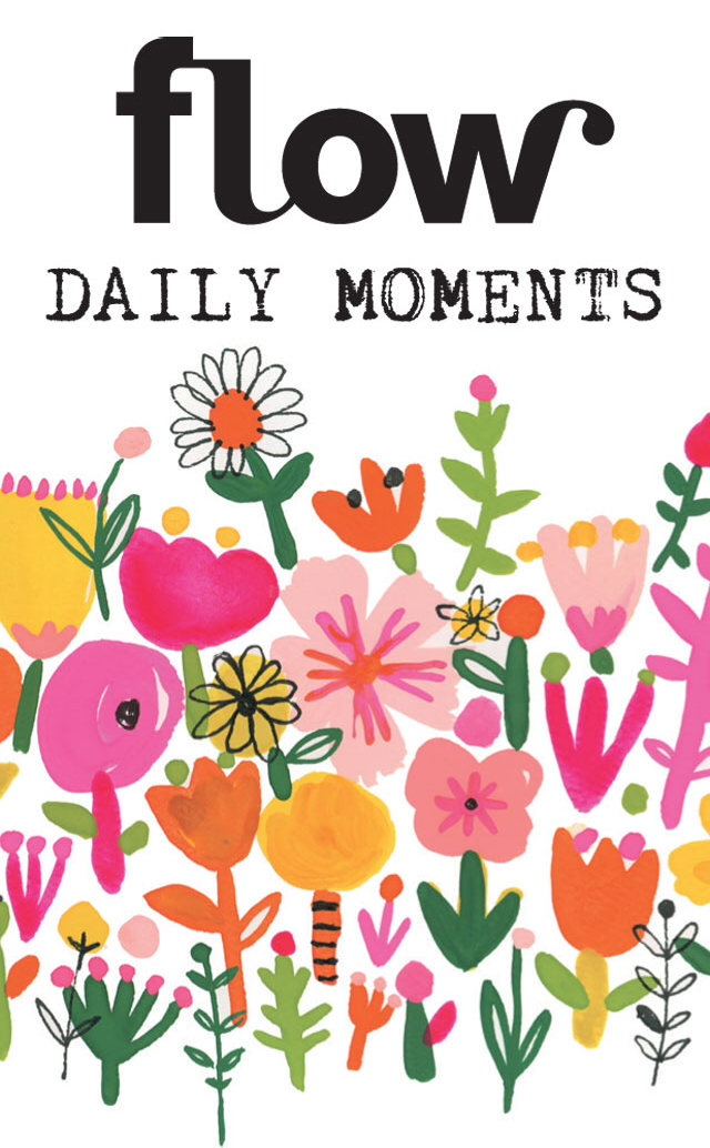 Daily moments app - Flow Magazine