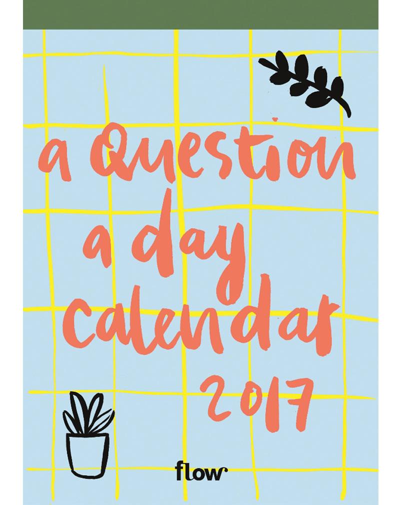 flow tear calendar 2017 flow magazine