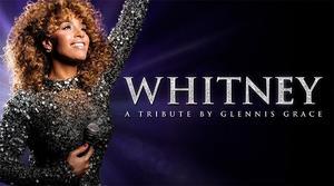 Whitney - a tribute by Glennis Grace