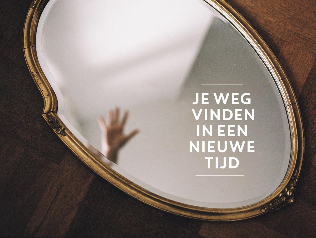 reflectiemoment je weg vinden in een nieuwe tijd