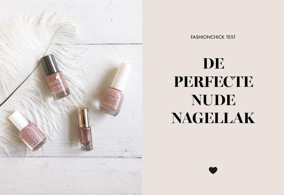 b236745134d6d6 Fashionchick test: De perfecte nude nagellak