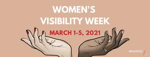 Women's Visibility Week