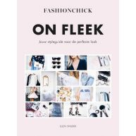 On Fleek -De styleguide van Fashionchick