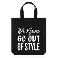 Tote Bag - We Never Go Out Of Style