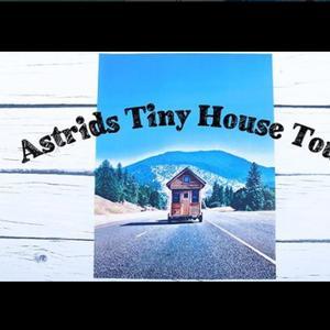 Astrid's Tiny house tour