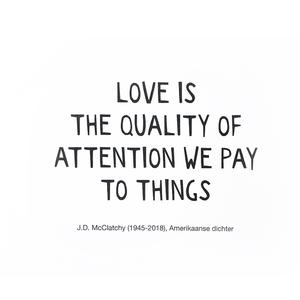 quote love is attention
