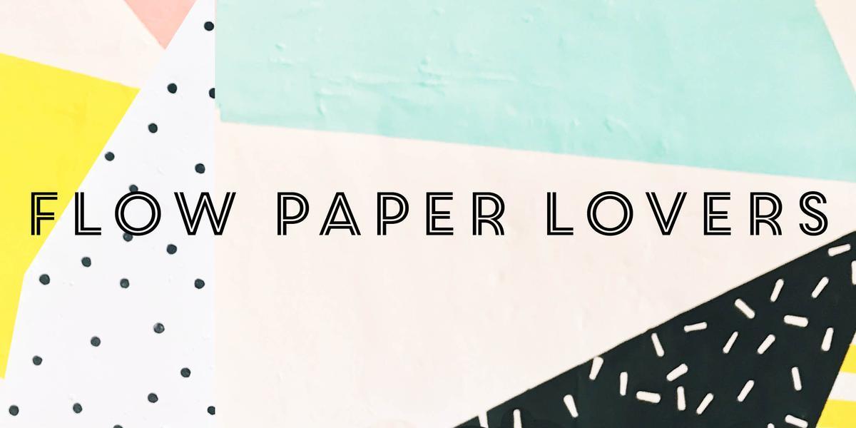 Flow Paper Lovers